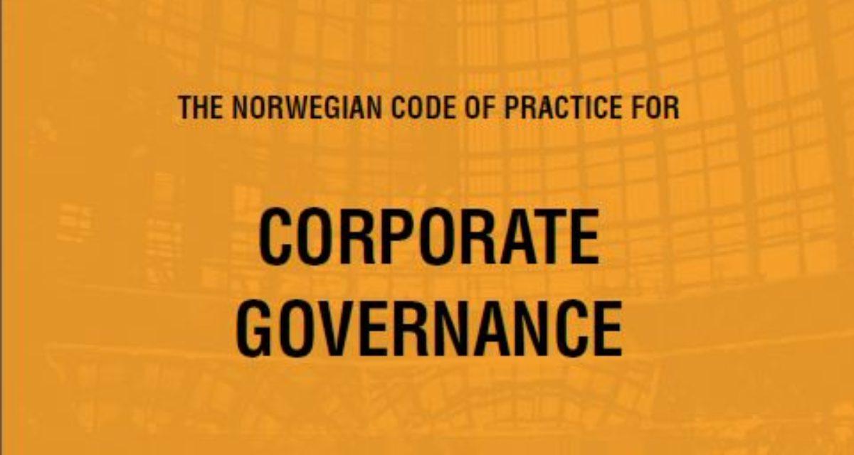 The Norwegian Code of Practice for Corporate Governance
