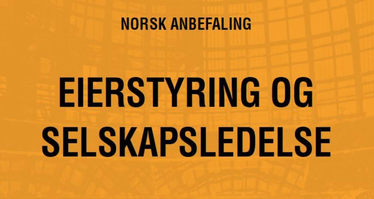 Høring: Forslag til endringer i Norsk anbefaling for eierstyring og selskapsledelse